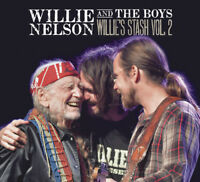 Willie Nelson - Willie And The Boys: Willie's Stash, Vol. 2 [New CD]