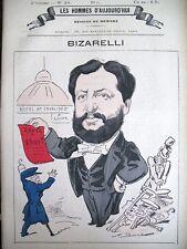 BIZARELLI DéPUTé DE ROMANS CARICATURE DEMARE LES HOMMES D'AUJOURD'HUI 1878