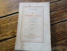LITTERATURE - LE NOMME JEUDI UN CAUCHEMERD - CHESTERTON - 1911 REVUE FRANCAISE