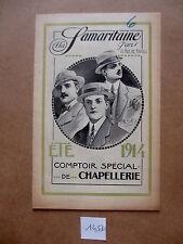 ANCIEN CATALOGUE LA SAMARITAINE ETE 1914 COMPTOIR SPECIAL DE CHAPELLERIE CHAPEAU