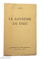 Sédir LE ROYAUME DE DIEU