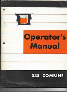 Original Oliver Model 535 Combine Operator's Manual No. 446 506 Dated May 1965
