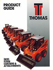 THOMAS  SKID STEER LOADER PRODUCT GUIDE BROCHURE(See Description for Models)
