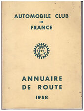 AUTOMOBILE CLUB DE FRANCE - ANNUAIRE DE ROUTE 1958