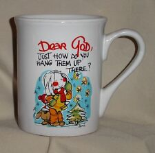 "DEAR GOD 8 oz CHRISTMAS COFFEE CUP ""Just How Do You Hang Them Up There?""  NEW!!"
