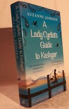 Suzanne Joinson A Lady Cyclist's Guide To Kashgar (Bloomsbury 2013) English Book