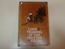 Care & Training of the Trotter & Pacer 1968 HBDJ Horse Racing Equestrian