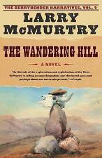 NEW The Wandering Hill (The Berrybender Narratives, Vol. 2) by Larry McMurtry