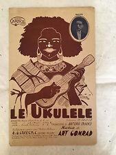 SPARTITO MUSICALE LE UKULELE BALDI MUSICA ART CONRAD CARISCH 1925 FOX-TROT