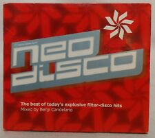 Neo Disco The Best Of Today's Explosive Filter Disco Hits  Benji Candelario