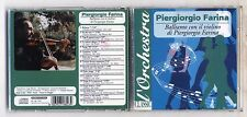Cd PIERGIORGIO FARINA Balliamo con il violino di L'Orchestra Classic PROMO 1996