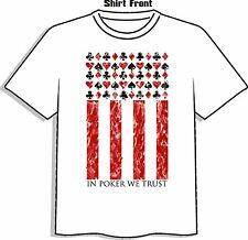 In Poker We Trust T-Shirt by High Roller Clothing