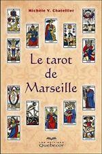 LE TAROT DE MARSEILLE - MICHELE V CHATELLIER