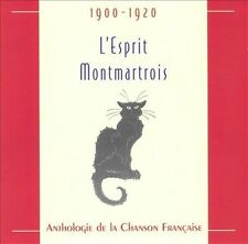 L'Esprit Montmartrois: 1900-1920 - AANTHOLOGIE de la CHANSON FRANCAISE CD