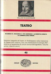 William Shakespeare  # Teatro 1 #  (Lodovici/Melchiori) Einaudi 1974