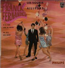 FRANCK FERNANDEL LES SOURIS FRENCH ORIG EP PAUL PIOT