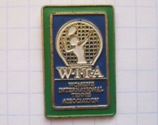 WIAT / WOMENS INTERNATIONAL TENNIS ASSOCIATION . ............Sport Pin (143b)