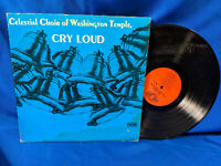 Celestial Choir of Washington Temple LP Cry Loud HOB 261 Rare Black Gospel