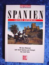 """""""Spanien – Edition unterwegs (Mit dem Motorrad quer durch Spanien und Portugal)"""""""