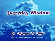 Everyday Wisdom - Wayne W. Dyer (Paperback)