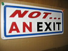 Not An Exit 3-D Embossed Plastic Sign 5x13, Do Not Open, Shop Store Office
