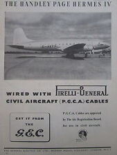 11/1948 PUB GEC PIRELLI CABLES HANDLEY PAGE HERMES IV / GOODYEAR ORIGINAL AD