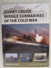 Osprey New Vanguard 260 - Soviet Cruise Missile Submarines of the Cold War