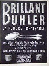 PUBLICITÉ 1928 BRILLANT BUHLER LA POUDRE IMPALPABLE ENTRETIENT L'ARGENTERIE