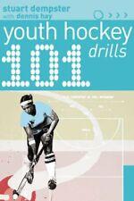 101 Youth Hockey Drills (101 Youth Drills),Stuart Dempster, Dennis Hay