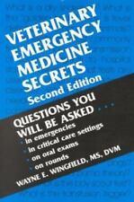 Veterinary Emergency Medicine Secrets by Wayne E. Wingfield