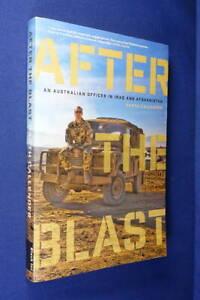 AFTER THE BLAST Garth Callender AUSTRALIAN OFFICER IRAQ AFGHANISTAN Army Book