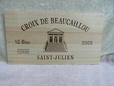 2005 CROIX DE BEAUCAILLOU WOOD WINE PANEL END