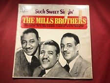 S1-36 THE MILLS BROTHERS Such Sweet Singing .... VL 73859