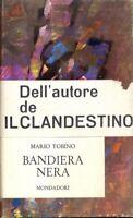 BANDIERA NERA MARIO TOBINO MONDADORI ED. PRIMA EDIZIONE ITALIANA G8