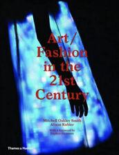 Art/fashion in the 21st Century Mitchell Oakley Smith , Alison Kubler