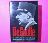 De Gaulle by Brian Crozier 1973 First Edition 1st Printing Hardcover Biography