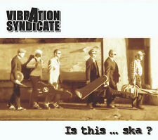 IS THIS ... SKA?-Vibration Syndicate Die alte CD-6tlg (2006) Ska, Reggae, Jazz,