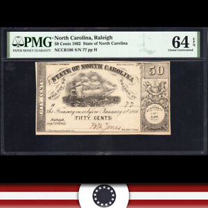 1862 50c STATE of NORTH CAROLINA RALEIGH OBSOLETE BANK NOTE PMG 64 EPQ  77