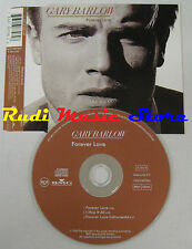 CD Singolo GARY BARLOW Forever love 1996 bmg EC 74321387962  no mc lp dvd (S3)