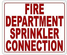 FIRE DEPARTMENT SPRINKLER CONNECTION SIGN- REFLECTIVE !!! (ALUMINUM 10X12)-white