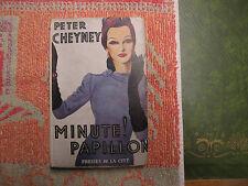 Cheyney ( Peter ) Minute ! Papillon. Presses de la cité. mai 1949