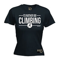 I'd Rather Be Rock Climbing WOMENS Adrenaline Addict T-SHIRT tee birthday funny