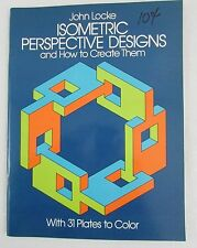 Isometric Perspective Designs & How To Create Them John Locke Vintage 1981