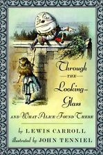 Through the Looking-Glass and What Alice Found The