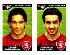 Panini Calciatori 2004/05 n. 608 SALERNITANA BOMBARDINI PALLADINO DA BUSTINA!!!
