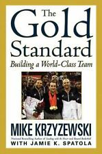 The Gold Standard: Building a World-Class Team-ExLibrary