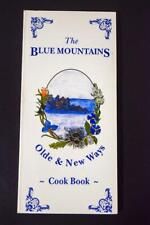 1992 Cook Book & History - The Blue Mountains Olde & New Ways First Edition