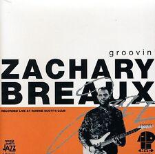 Zachary Breaux - Groovin [New CD]