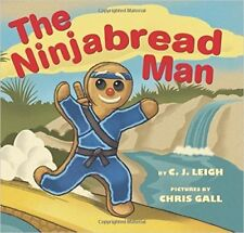 The Ninjabread Man by C. J. Leigh