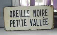 VINTAGE 1965 ORIGINAL FRENCH ENAMEL PLACE SIGN OREILLE NOIRE PETITE VALLEE